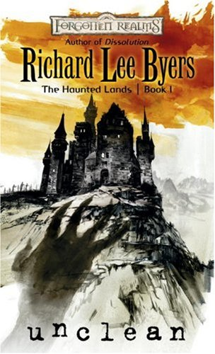 9780786942589: Unclean (Forgotten Realms: The Haunted Lands, Book 1) (Bk. 1)