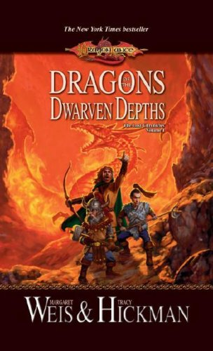 9780786942619: Dragons of the Dwarven Depths (Lost Chronicles Volume 1)