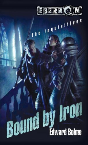 9780786942640: Bound by Iron (Eberron: The Inquisitives, Book 1)