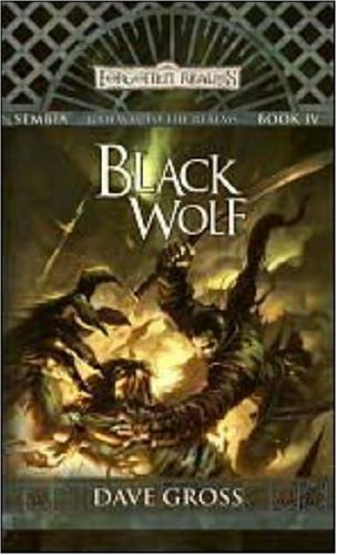 9780786942831: Black Wolf: Sembia: Gateway to the Realms, Book IV