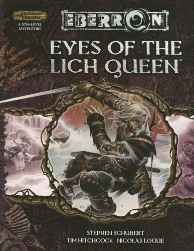 Eyes of the Lich Queen (Dungeons & Dragons d20 3.5 Fantasy Roleplaying, Eberron Setting): ...