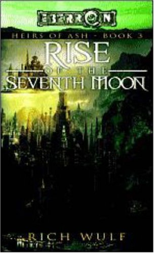 9780786943425: Rise of the Seventh Moon (Heirs of Ash) (Heirs of Ash) (Heirs of Ash S.)