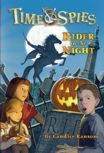 9780786943548: Rider in the Night: A tale of Sleepy Hollow (Time Spies)