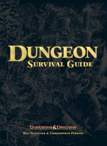 Dungeon Survival Guide (Dungeon & Dragons d20 3.5 Fantasy Roleplaying) (0786947306) by Slavicsek, Bill; Perkins, Christopher