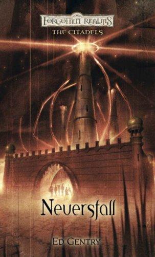 9780786947829: Neversfall (Forgotten Realms: The Citadels)
