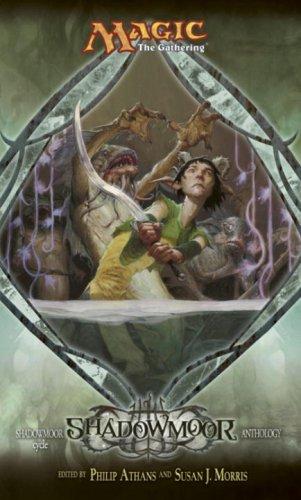 9780786948406: Shadowmoor: Shadowmoor Cycle Anthology, Book I (Lorwyn Cycle) (Bk. 1)