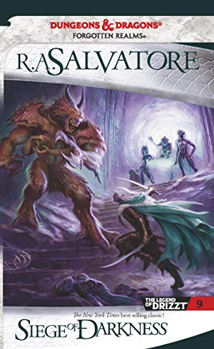 Siege of Darkness The Legend of Drizzt, Book 9: R. A. Salvatore