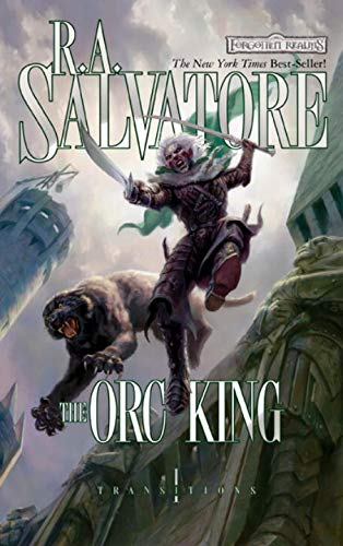 9780786949120: The Orc King (Transitions)