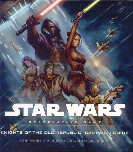 9780786949236: Knights of the Old Republic Campaign Guide (Star Wars Roleplaying Game)