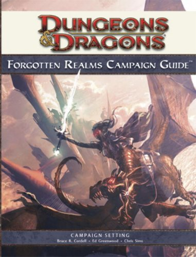 Dungeons & Dragons : Forgotten Realms Campaign Guide (Roleplaying Game Supplement): Cordell, ...