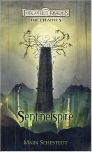 9780786949373: Sentinelspire (The Citadels)