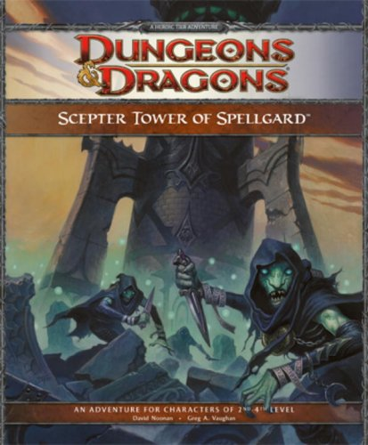 9780786949540: Scepter Tower of Spellgard: A Forgotten Realms Adventure for 4th Edition D&D