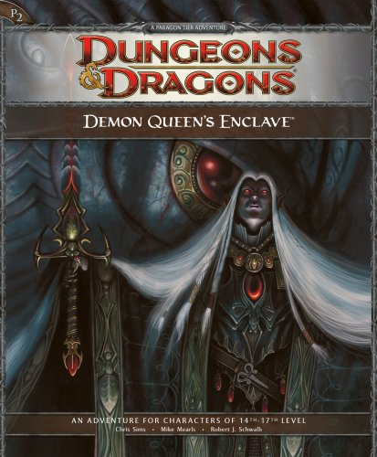 Demon Queen's Enclave: Adventure P2 for 4th Edition Dungeons & Dragons (D&D Adventure) (0786949775) by Chris Sims; David Noonan