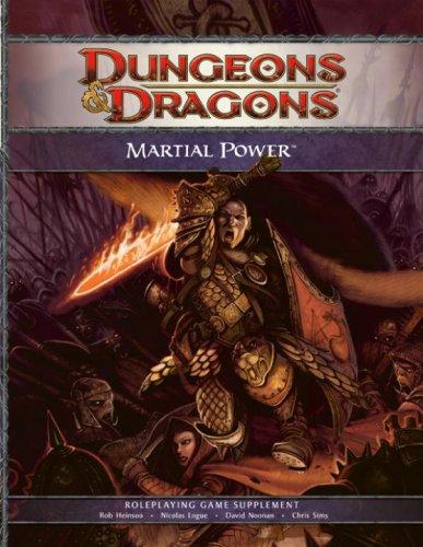 Martial Power: A 4th Edition D&D Supplement: Chris Sims, Robert