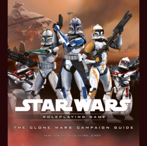 9780786949991: The Clone Wars Campaign Guide (Star Wars Roleplaying Game)