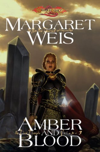 9780786950010: Amber and Blood (The Dark Disciple): Amber and Blood Vol 3 (Dragonlance Novel: Dark Disciple)