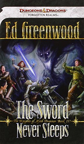9780786950157: The Sword Never Sleeps (Forgotten Realms: The Knights of Myth Drannor)