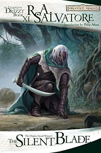 The Silent Blade: The Legend of Drizzt, Book XI: R.A. Salvatore