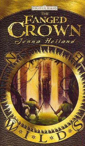 The Fanged Crown: The Wilds: Helland, Jenna