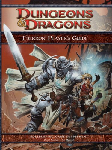 Eberron Player's Guide: A 4th Edition D&D Supplement (0786951001) by Noonan, David; Marmell, Ari