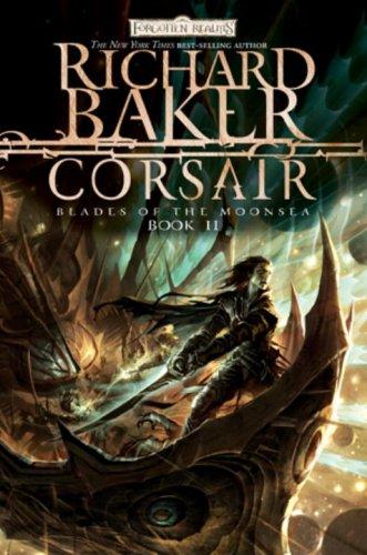 9780786951154: Corsair: Blades of the Moonsea, Book II (Blades of Moonsea)
