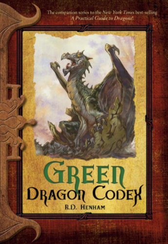 Green Dragon Codex (The Dragon Codices): Henham, R.D.
