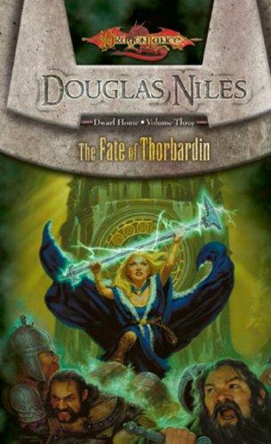Fate of Thorbardin: Dwarf Home, Volume Three