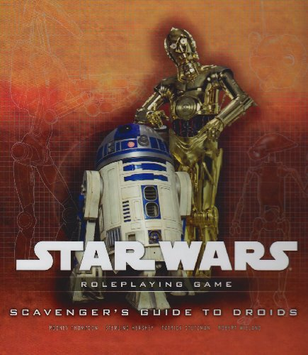 9780786952304: Scavenger's Guide to Droids: A Star Wars Roleplaying Game Supplement