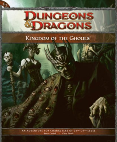 9780786952311: Kingdom of the Ghouls: An Adventure for Characters of 24th - 26th Level: An Adventur for Characters of 24th - 26th Level