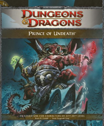 9780786952472: Prince of Undeath: An Epic Tier Adventure: An  Adventur for Characters of 27th - 30th Level