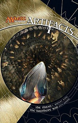 9780786953059: Artifacts Cycle I: A Magic: The Gathering Omnibus