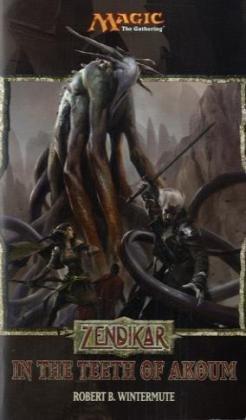 9780786954766: Zendikar: In the Teeth of Akoum: A Magic: The Gathering Set Novel