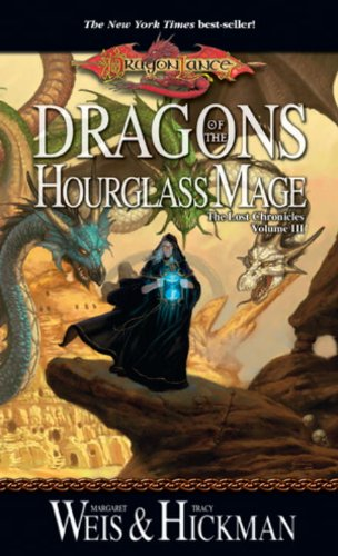 9780786954834: Dragons Of The Hourglass Mage (Dragonlance Lost Chronicles 3)