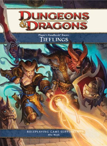 Player's Handbook Races: Tieflings (4th Edition D&D) (9780786954896) by Mike Mearls