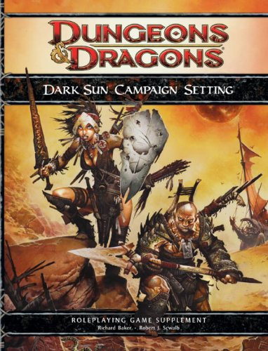 9780786954933: Dark Sun Campaign Setting: A 4th Edition D&D Supplement