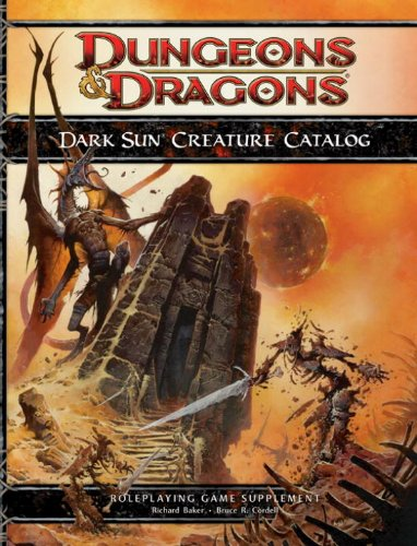 9780786954940: Dark Sun Creature Catalog (Dungeons and Dragons: Roleplaying Game Supplement)