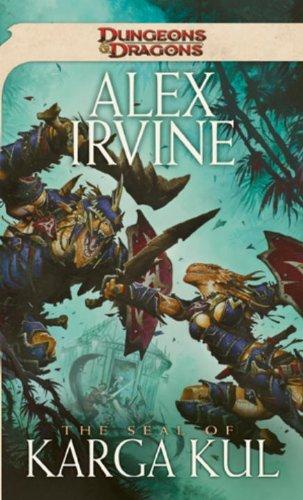 9780786955725: The Seal of Karga Kul: A Dungeons & Dragons Novel