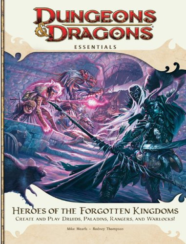 9780786956197: Heroes of the Forgotten Kingdoms: Create and Play Druids, Paladins, Rangers, and Warlocks! (Dungeons & Dragons)