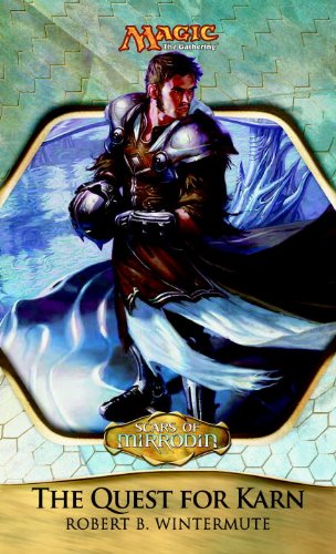 9780786957743: Scars of Mirrodin: The Quest for Karn: Scars of Mirrodin Block (Magic: The Gathering)