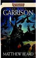 The Last Garrison: A Dungeons & Dragons Novel: Matthew Beard
