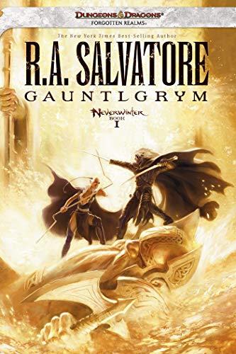 9780786958023: Gauntlgrym: Neverwinter Saga, Book I