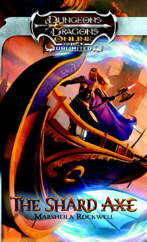9780786958597: The Shard Axe: Dungeons & Dragons Online: Eberron Unlimited Novel