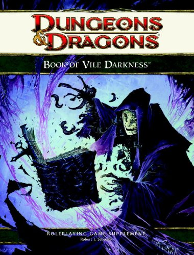 9780786958689: The Book of Vile Darkness: A 4th Edition D&D Supplement