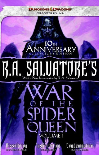 R.A. Salvatore's War of the Spider Queen, Volume I: Dissolution, Insurrection, Condemnation (078695986X) by Byers, Richard Lee; Reid, Thomas M.; Baker, Richard