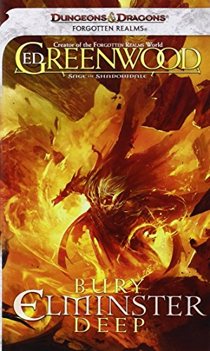 9780786960248: Forgotten Realms: Bury Elminster Deep: The Sage of Shadowdale