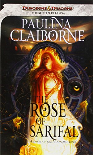 9780786960262: The Rose of Sarifal (Forgotten Realms)