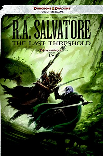 9780786963744: The Last Threshold: Neverwinter Saga, Book IV (Forgotten Realms: Neverwinter Saga)