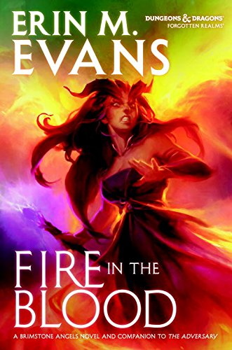 Fire in the Blood (Forgotten Realms): Evans, Erin M.