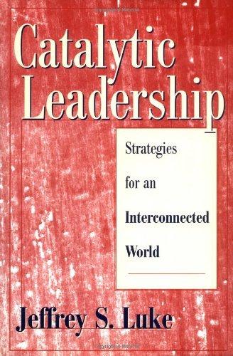 9780787000172: Catalytic Leadership
