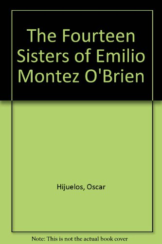 9780787101299: The Fourteen Sisters of Emilio Montez O'Brien